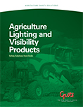 Grote's Agriculture Lighting and Visibility Products Brochure