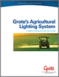 Grote's Agriculture Lighting Systems Brochure